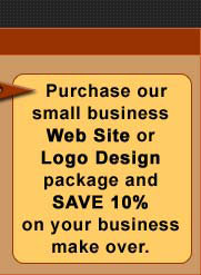 Purchase our small business web site or logo design package and save.
